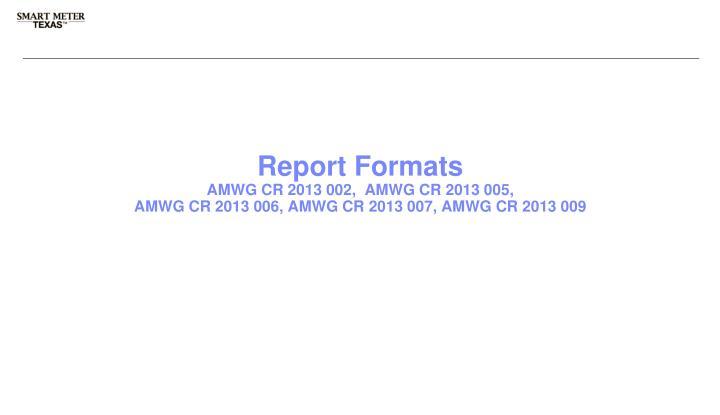 Report Formats