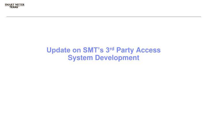 Update on SMT's 3