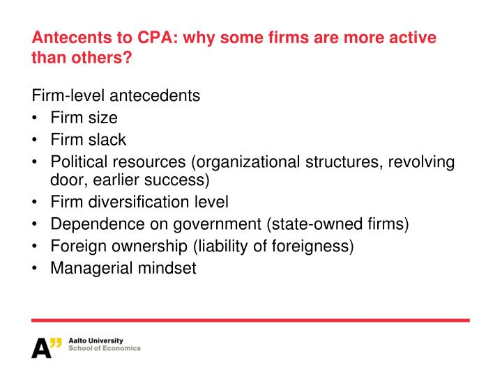 Antecents to CPA: why some firms are more active than others?