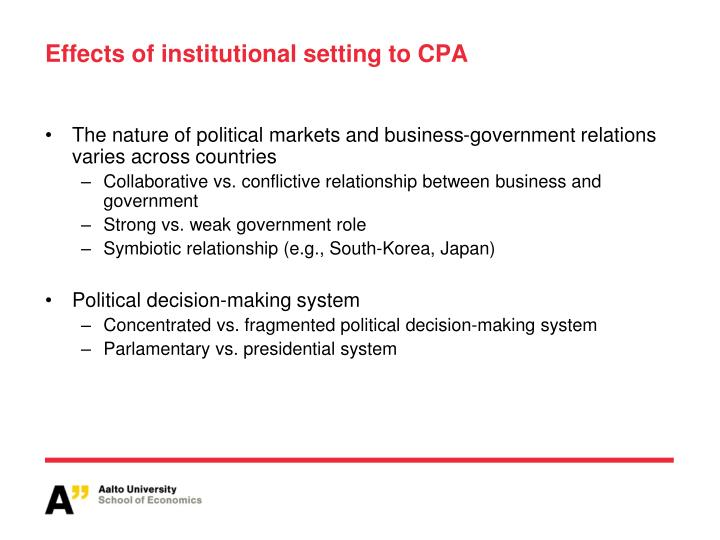Effects of institutional setting to CPA