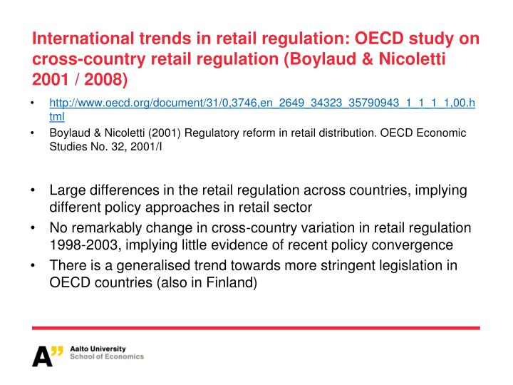 International trends in retail regulation: OECD study on cross-country retail regulation (Boylaud & Nicoletti 2001 / 2008)