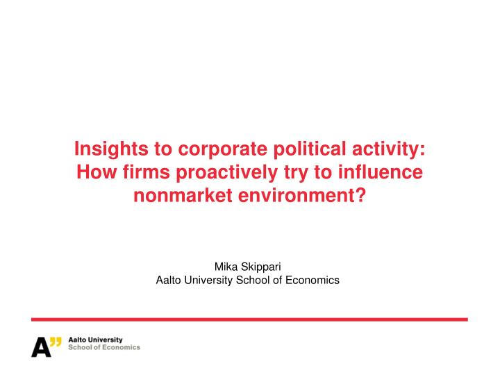 Insights to corporate political activity: