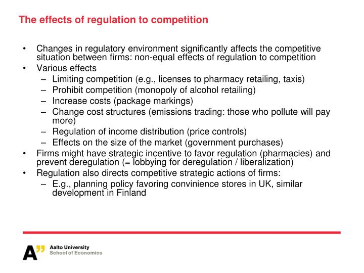 The effects of regulation to competition