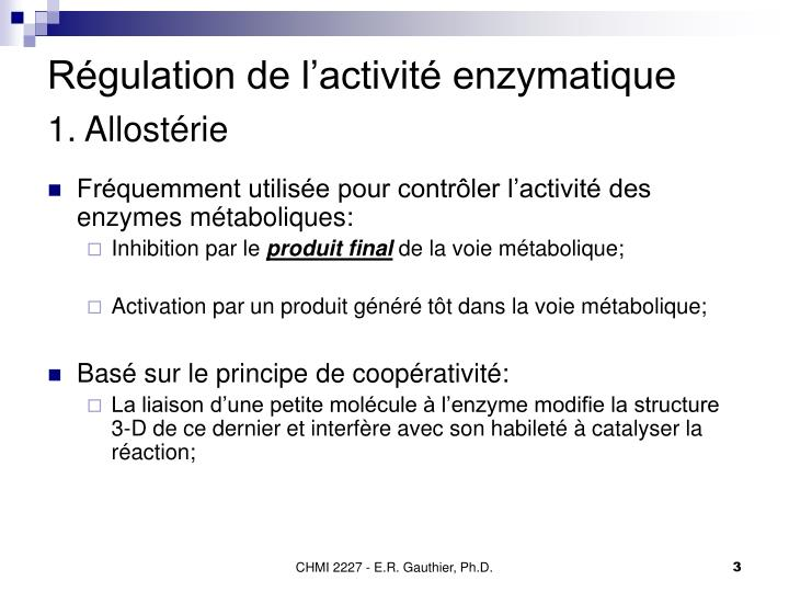 R gulation de l activit enzymatique 1 allost rie