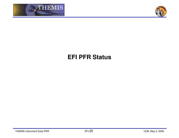 EFI PFR Status