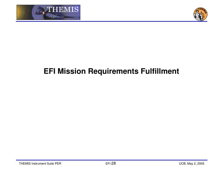 EFI Mission Requirements Fulfillment