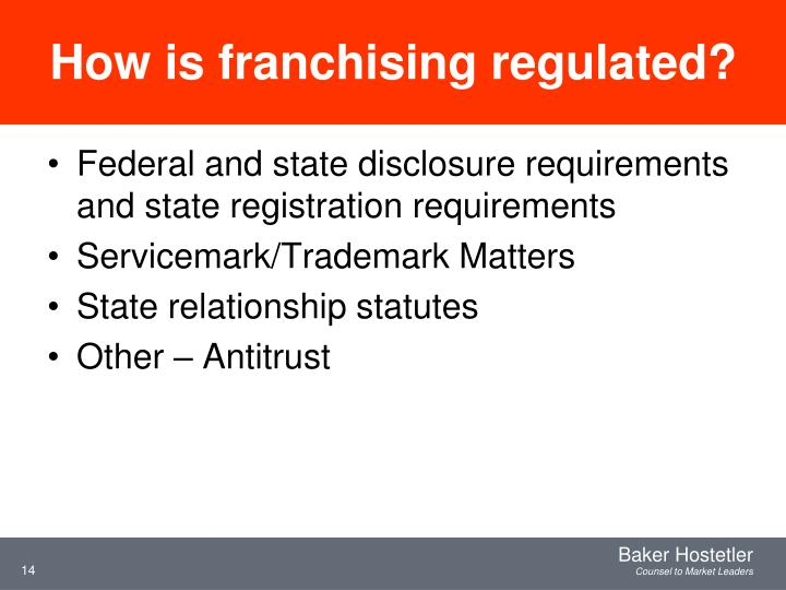 How is franchising regulated?