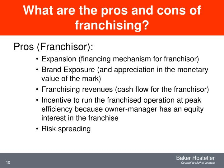 What are the pros and cons of franchising?