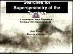 searches for supersymmetry at the tevatron