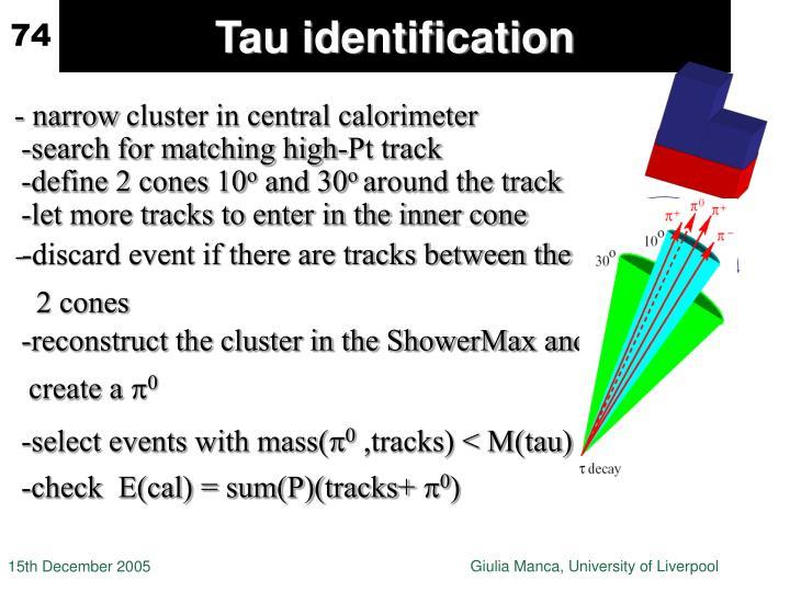 Tau identification