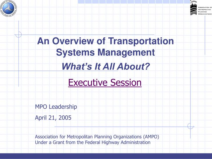 An Overview of Transportation Systems Management