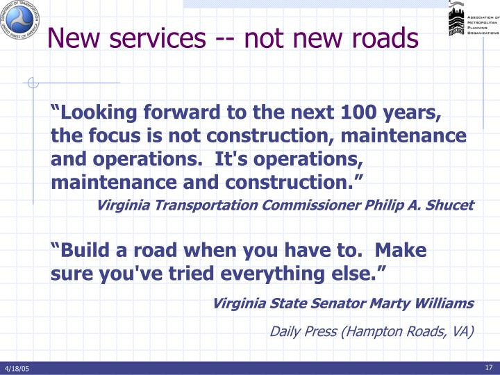 New services -- not new roads