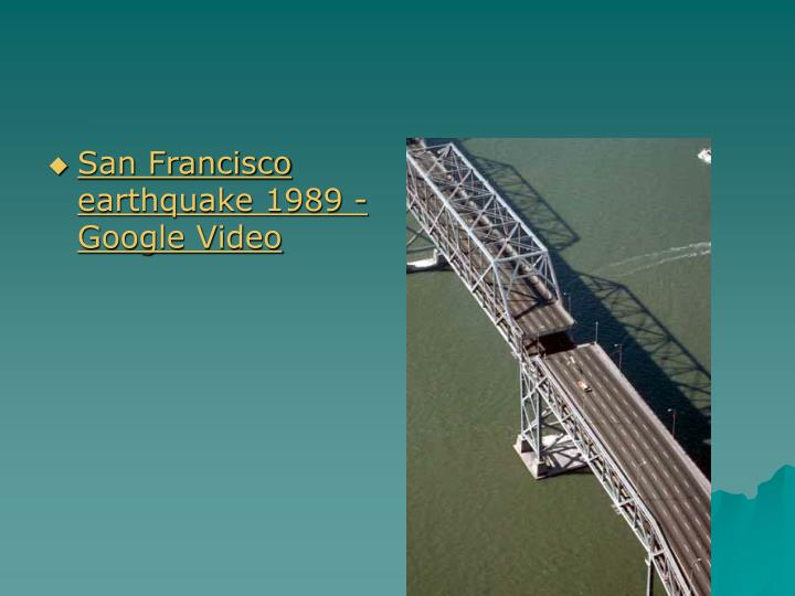San Francisco earthquake 1989 - Google Video