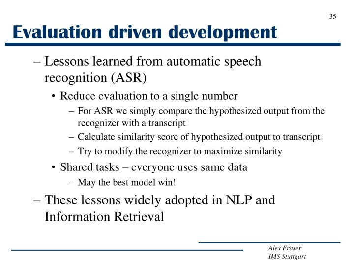 Evaluation driven development