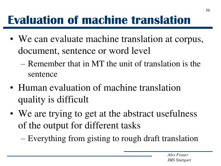 Evaluation of machine translation