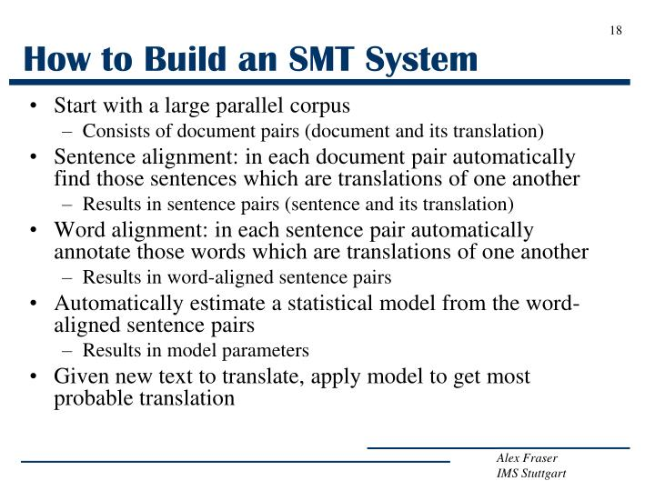 How to Build an SMT System