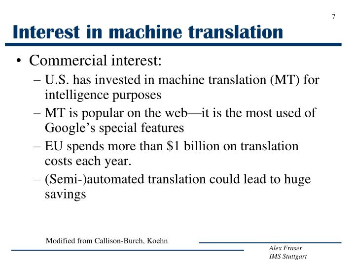 Interest in machine translation