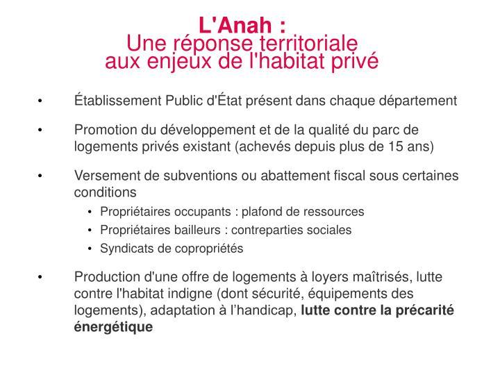L'Anah :