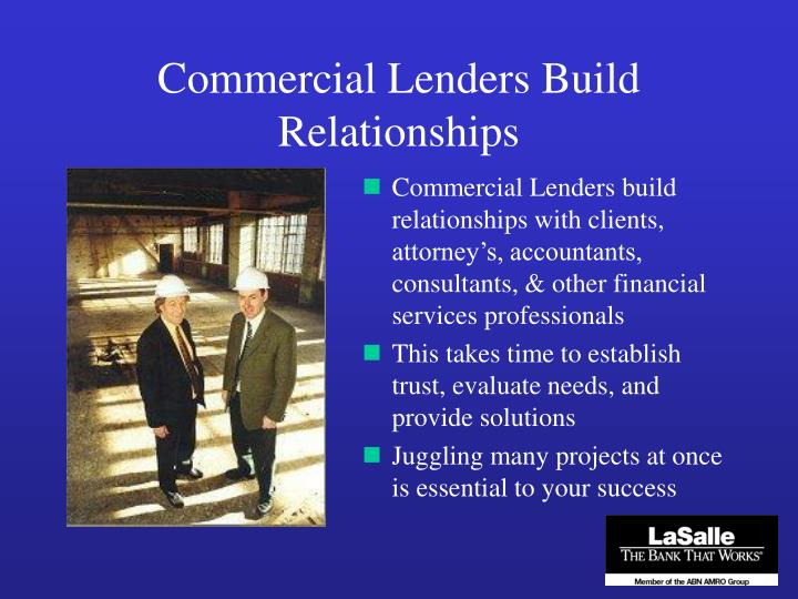 Commercial Lenders Build Relationships