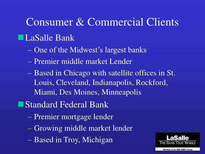 Consumer & Commercial Clients