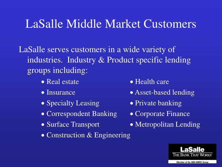 LaSalle Middle Market Customers