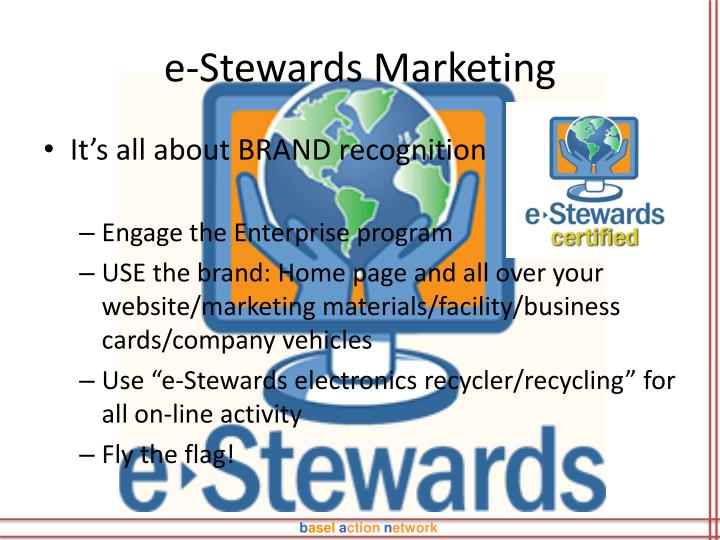 e-Stewards Marketing