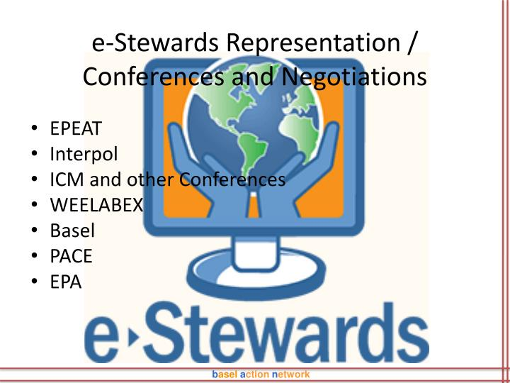 e-Stewards Representation / Conferences and Negotiations