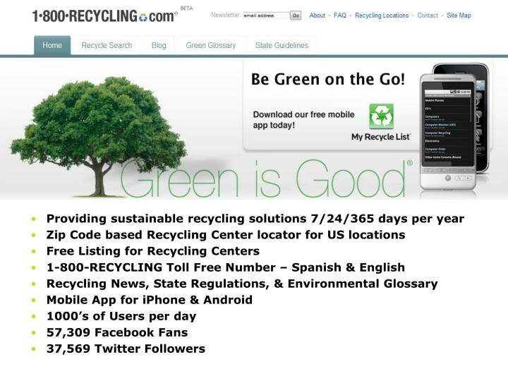 Providing sustainable recycling solutions 7/24/365 days per year