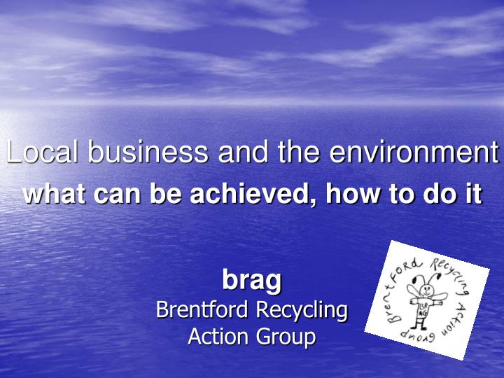 Brag brentford recycling action group