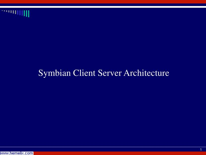 Symbian client server architecture