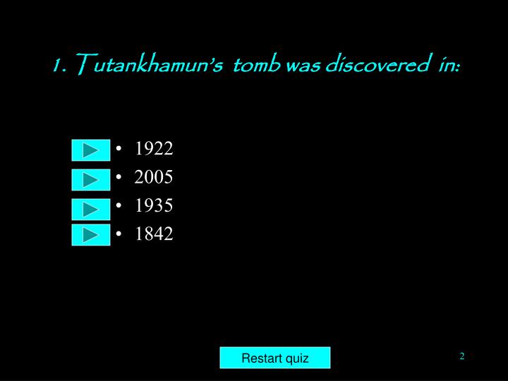 1 tutankhamun s tomb was discovered in