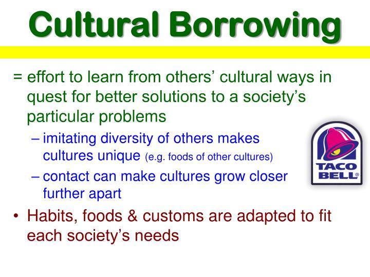 Cultural Borrowing