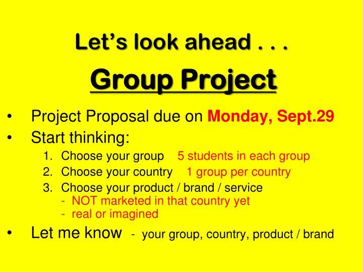 Let's look ahead . . .