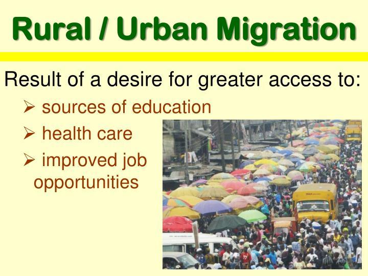 Rural / Urban Migration