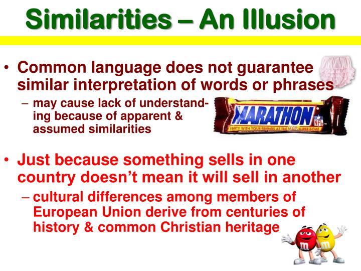 Similarities – An Illusion