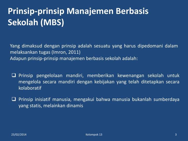 Prinsip-prinsip Manajemen Berbasis Sekolah (MBS)