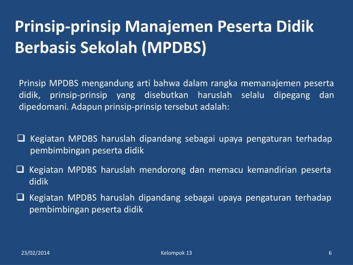 Prinsip-prinsip Manajemen Peserta Didik Berbasis Sekolah (MPDBS)