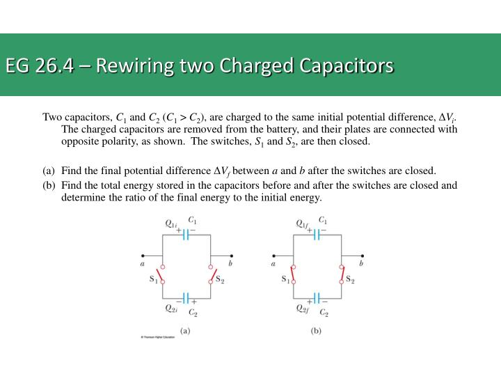 EG 26.4 – Rewiring two Charged Capacitors
