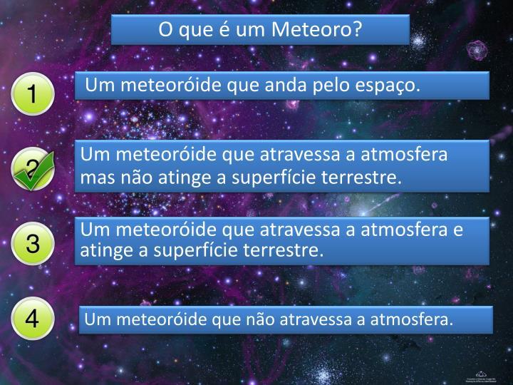 O que é um Meteoro?