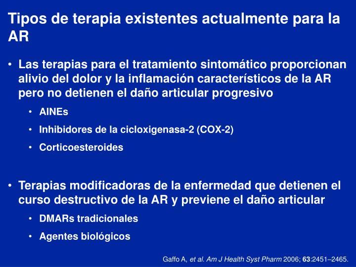 Tipos de terapia existentes actualmente para la AR