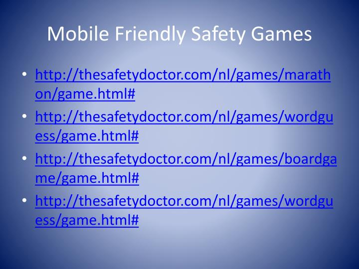 Mobile Friendly Safety Games