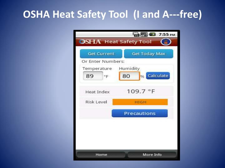 OSHA Heat Safety Tool  (I and A---free)