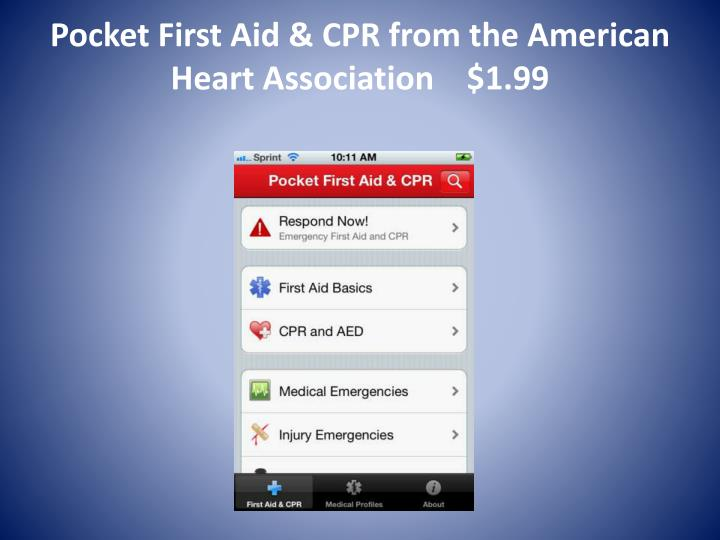 Pocket First Aid & CPR from the American Heart Association    $1.99
