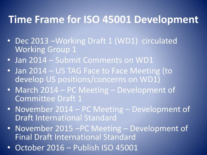 Time Frame for ISO 45001 Development