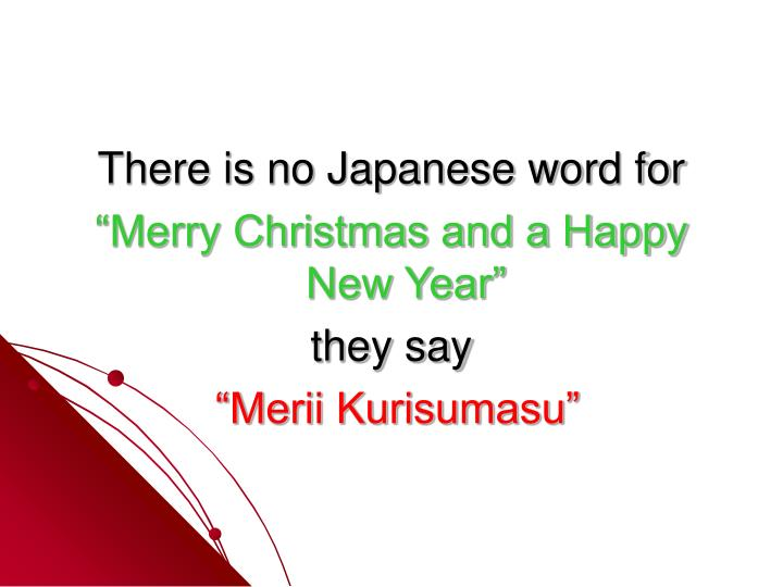 There is no Japanese word for