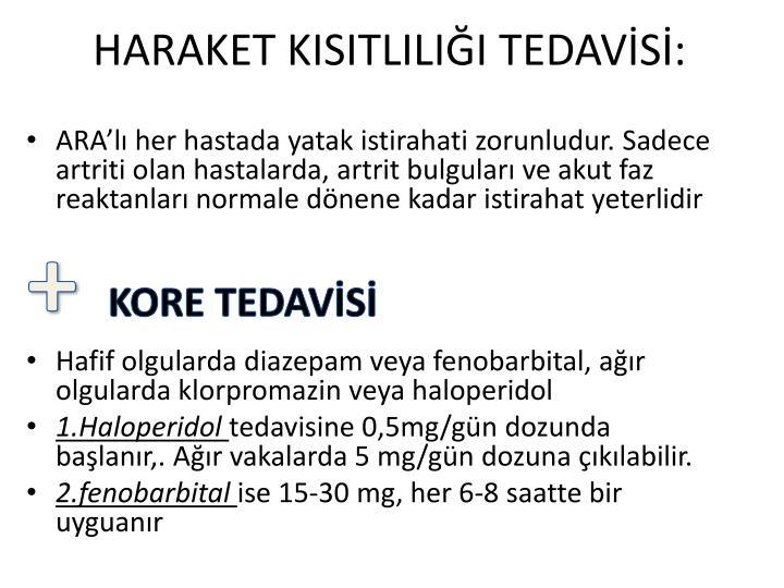 HARAKET KISITLILII TEDAVS: