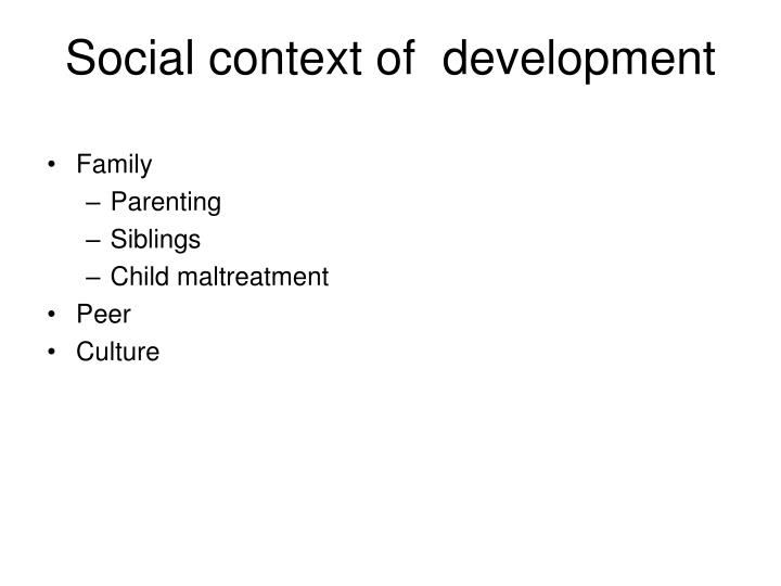 Social context of  development