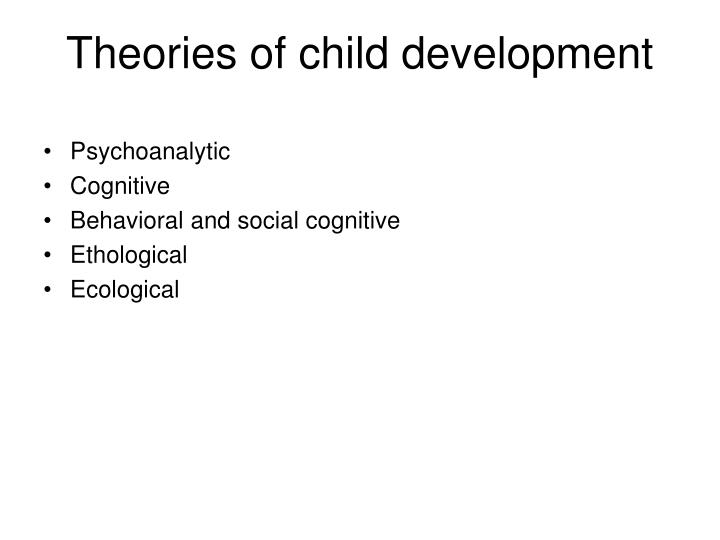 Theories of child development