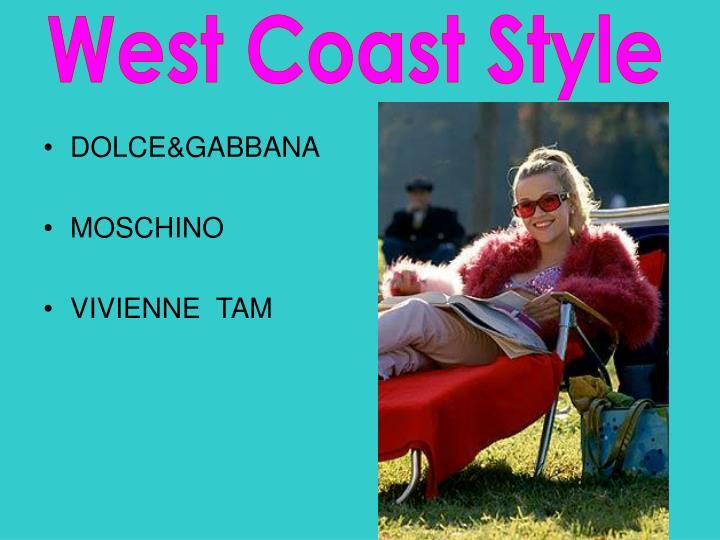 West Coast Style