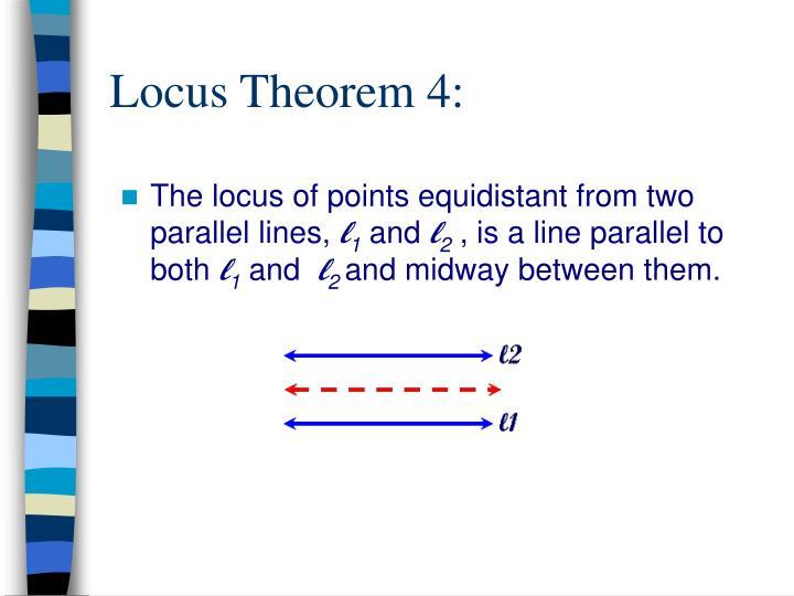 Locus Theorem 4:
